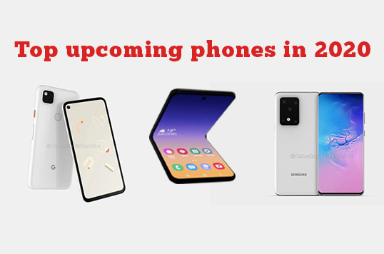Most Attractive upcoming Android phones of 2020